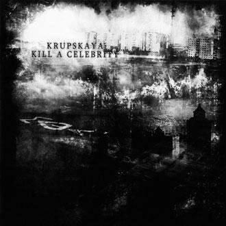 Krupskaya v Kill A Celebrity