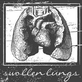Swollen Lungs (2013)